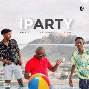 Mshayi Mr Thela - IParty Ft T-Man