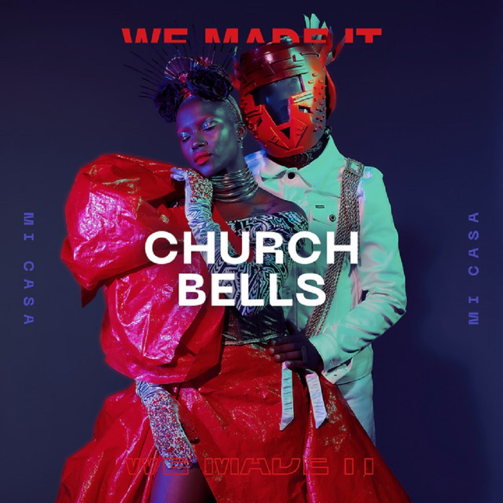 Mi Casa – Church Bells (Audio + Video)