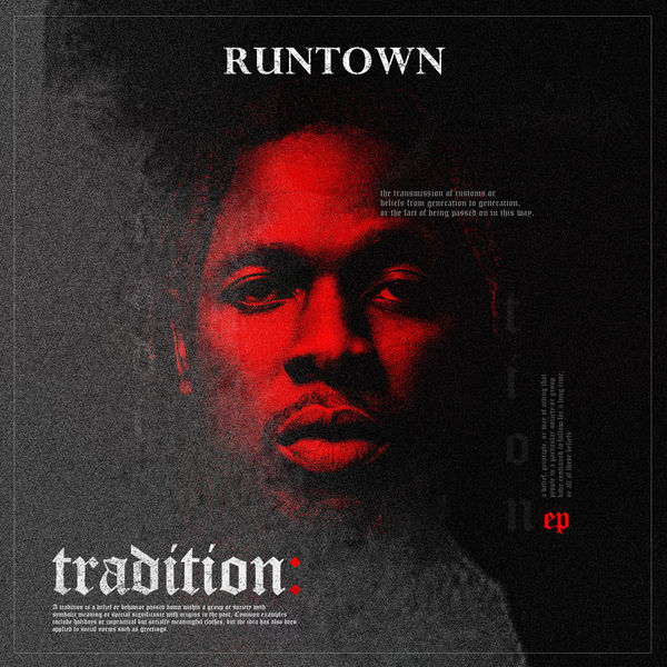 Runtown – Tradition (EP)