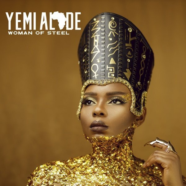 Yemi Alade – Woman Of Steel
