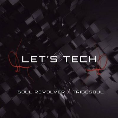 Soul Revolver & TribeSoul – Project 1 (Tech Feel) Mp3 download