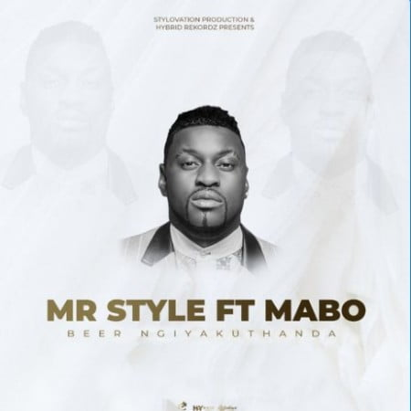 Mr Style – Beer Ngiyakuthanda ft. Mabo