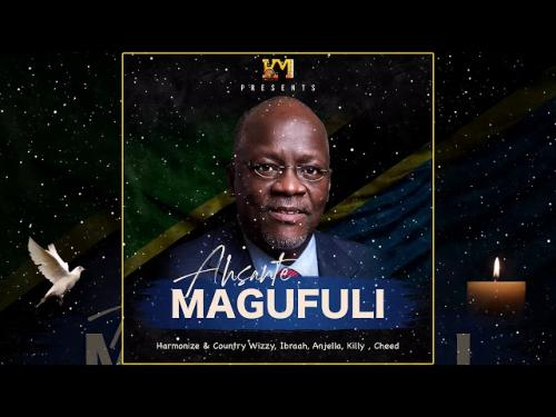 Harmonize, Country Wizzy, Cheed, Killy, Ibraah, Anjella – Asante Magufuli