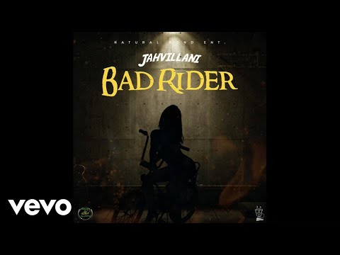 Jahvillani – Bad Rider