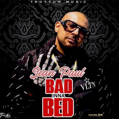Sean Paul – Bad Inna Bed