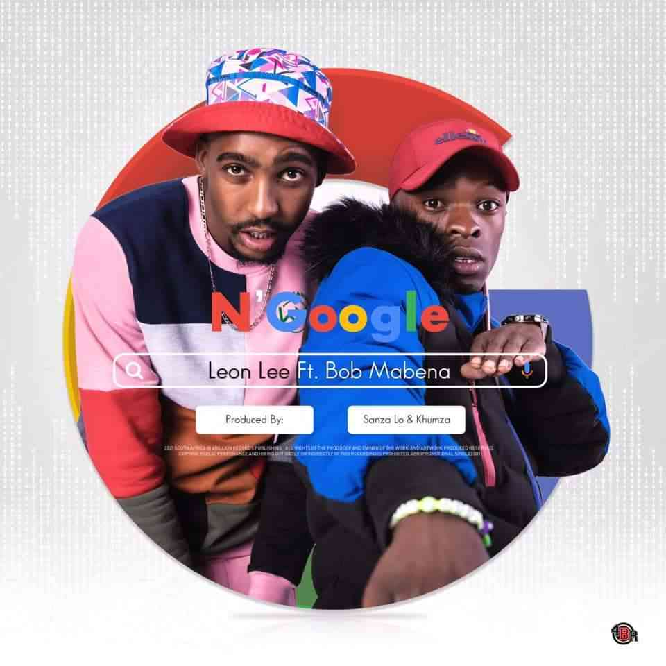 Leon Lee – N'Google Ft. Bob Mabena