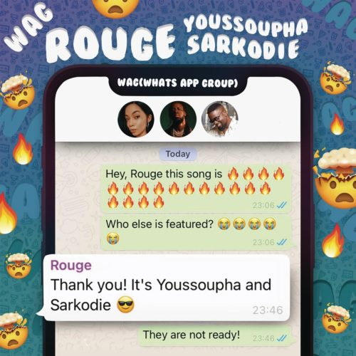 Rouge – W.A.G Ft. Sarkodie, Yousspupha