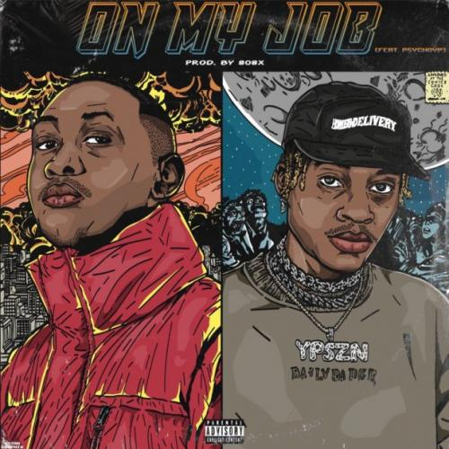 Sipho the Gift – On My Job Ft. PsychoYP